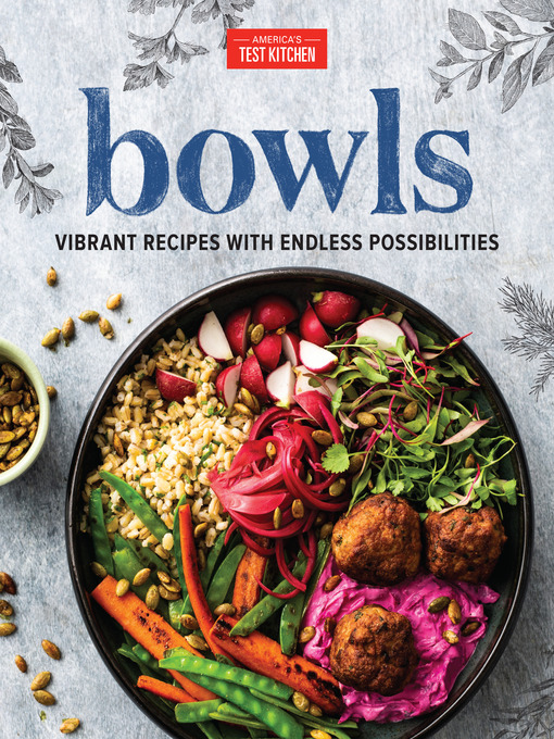 Title details for Bowls by America's Test Kitchen - Available