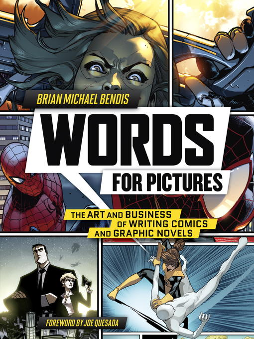 Title details for Words for Pictures by Brian Michael Bendis - Wait list