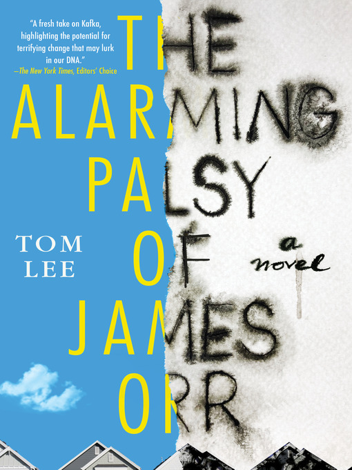 Title details for The Alarming Palsy of James Orr by Tom Lee - Available