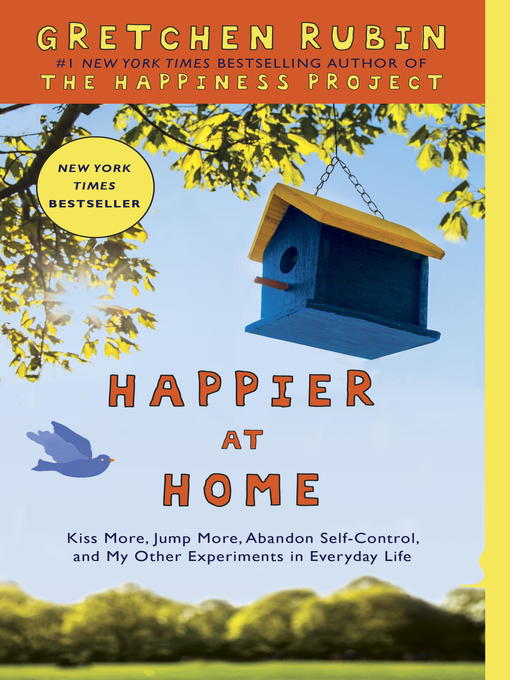Title details for Happier at Home by Gretchen Rubin - Available