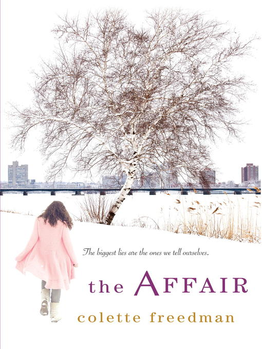 Title details for The Affair by Colette Freedman - Available