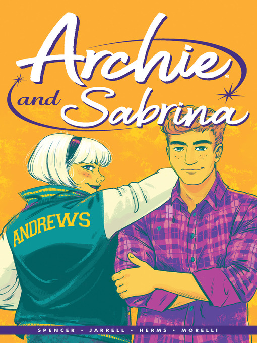 Title details for Archie, Volume 2 by Nick Spencer - Available