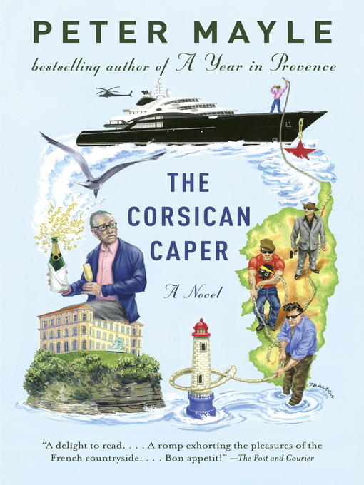 Title details for The Corsican Caper by Peter Mayle - Available