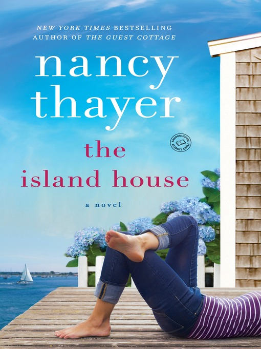 Title details for The Island House by Nancy Thayer - Wait list