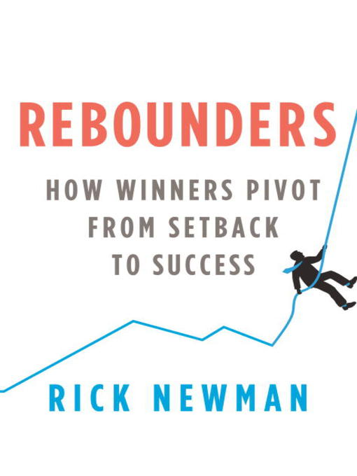 Title details for Rebounders by Rick Newman - Available