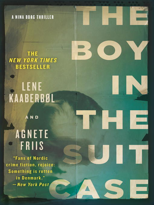 Title details for The Boy in the Suitcase by Lene Kaaberbol - Available