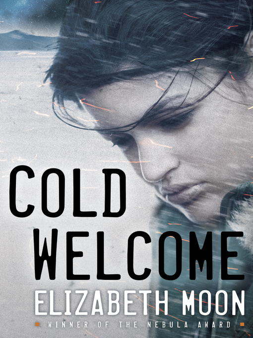 Title details for Cold Welcome by Elizabeth Moon - Available