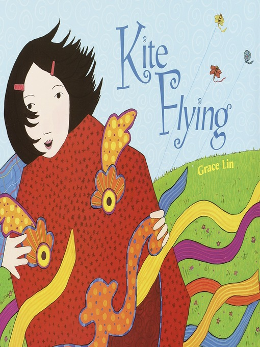 Title details for Kite Flying by Grace Lin - Available