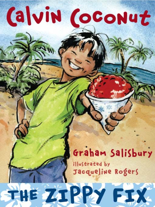 Title details for The Zippy Fix by Graham Salisbury - Wait list