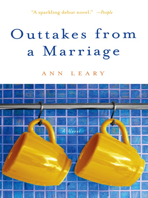 Title details for Outtakes from a Marriage by Ann Leary - Available