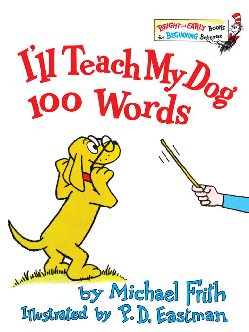 Title details for I'll Teach My Dog 100 Words by Michael Frith - Available
