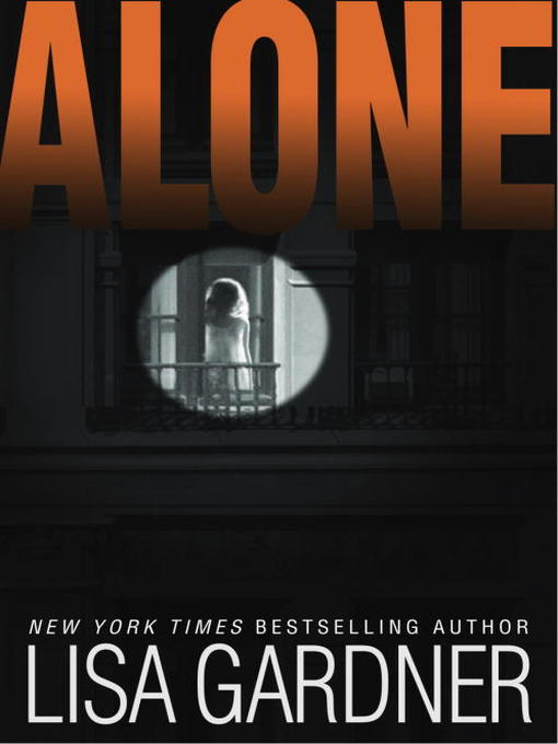 Title details for Alone by Lisa Gardner - Wait list
