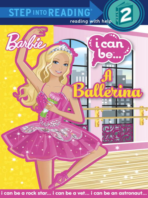 Title details for I Can Be a Ballerina (Barbie) by Christy Webster - Wait list
