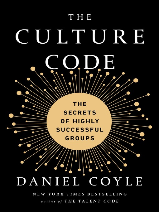 Title details for The Culture Code by Daniel Coyle - Available