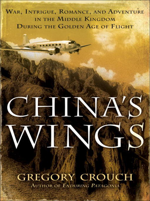 Title details for China's Wings by Gregory Crouch - Wait list