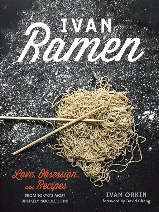 Title details for Ivan Ramen by Ivan Orkin - Wait list