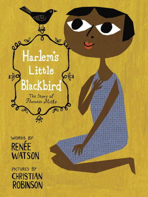 Title details for Harlem's Little Blackbird by Renee Watson - Available