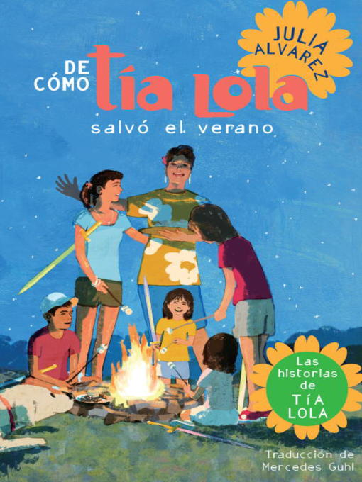 Title details for De cómo Tía Lola salvo el verano by Julia Alvarez - Available