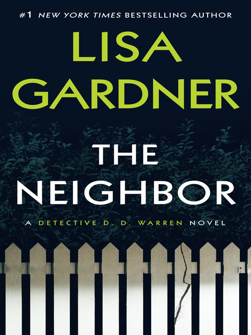 Title details for The Neighbor by Lisa Gardner - Wait list