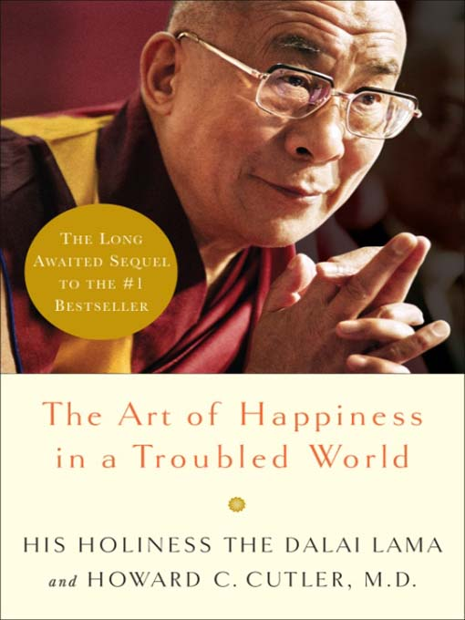 Title details for The Art of Happiness in a Troubled World by Dalai Lama - Wait list