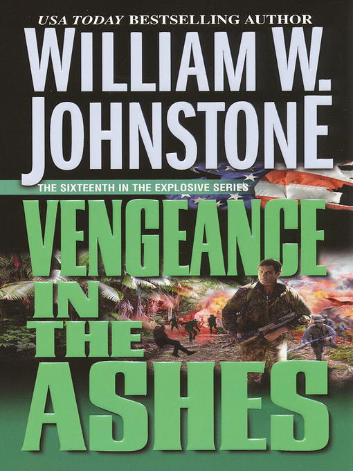 Title details for Vengeance in the Ashes by William W. Johnstone - Wait list