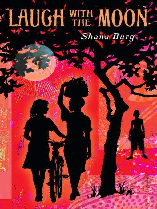 Title details for Laugh with the Moon by Shana Burg - Available