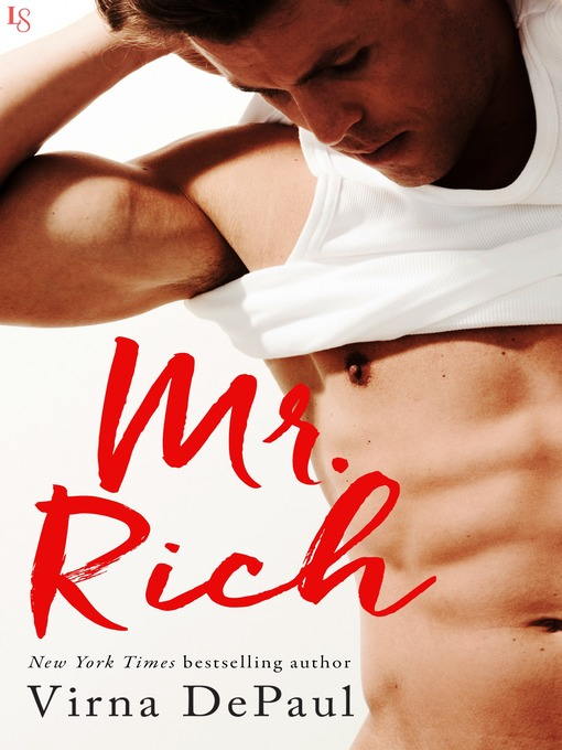 Title details for Mr. Rich by Virna DePaul - Available