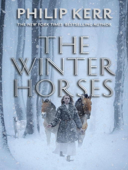 Title details for The Winter Horses by Philip Kerr - Available