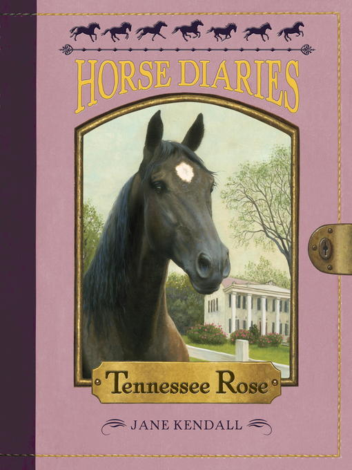 Title details for Horse Diaries #9 by Jane Kendall - Available