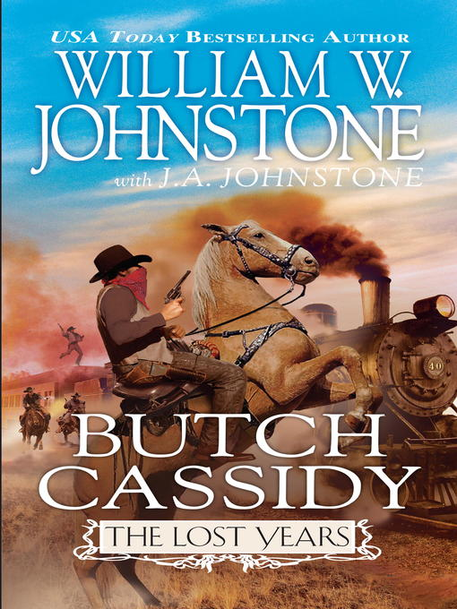 Title details for Butch Cassidy by William W. Johnstone - Available