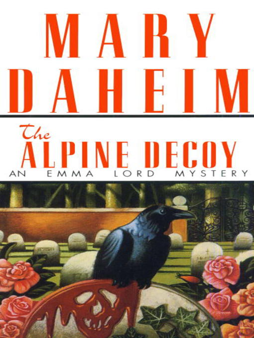 Title details for The Alpine Decoy by Mary Daheim - Available