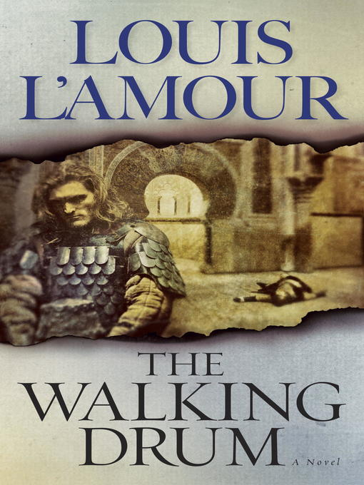 Title details for The Walking Drum by Louis L'Amour - Available