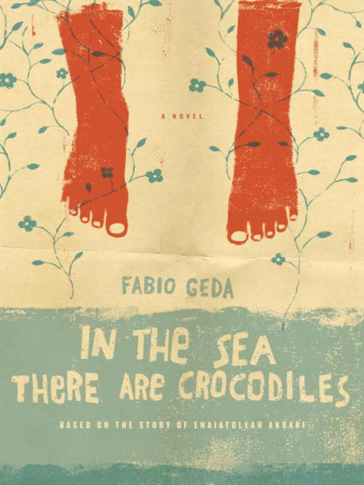 Title details for In the Sea There are Crocodiles by Fabio Geda - Wait list
