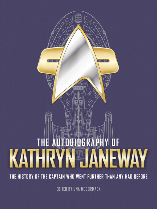 Title details for The Autobiography of Kathryn Janeway by Una McCormack - Available