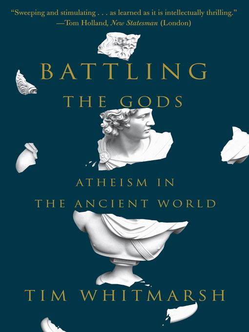 Title details for Battling the Gods by Tim Whitmarsh - Available