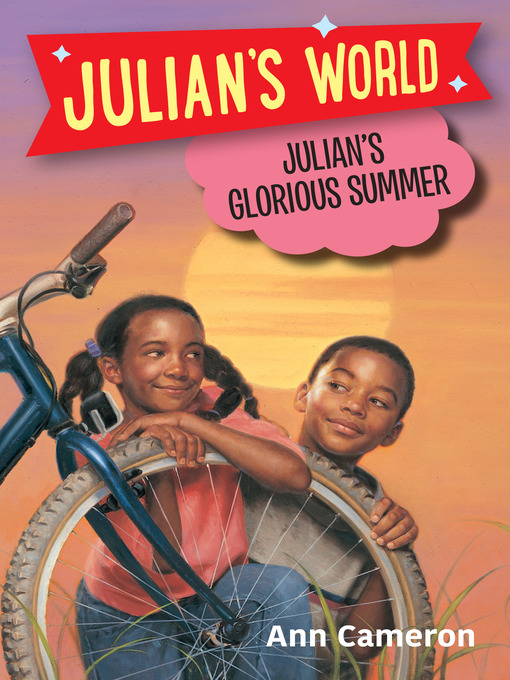 Title details for Julian's Glorious Summer by Ann Cameron - Available