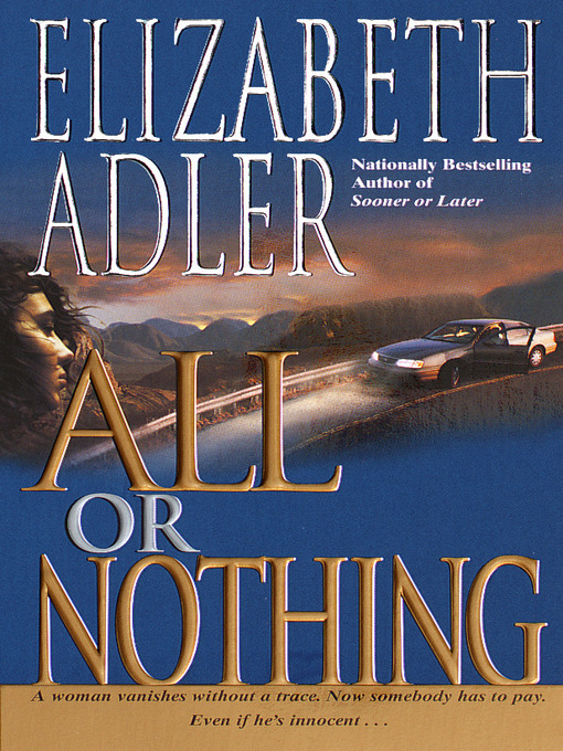 Title details for All or Nothing by Elizabeth Adler - Available
