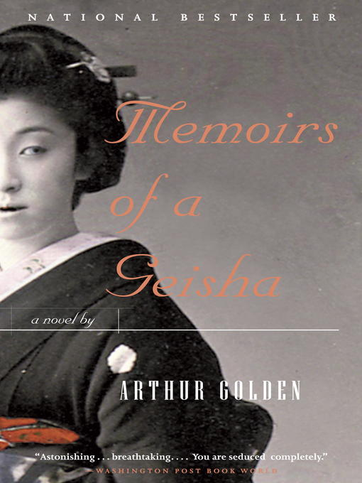 Title details for Memoirs of a Geisha by Arthur Golden - Wait list