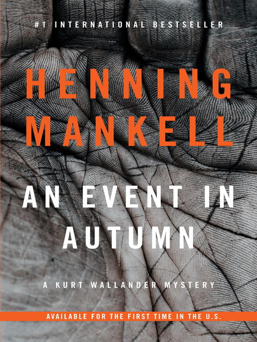 Title details for An Event in Autumn by Henning Mankell - Wait list
