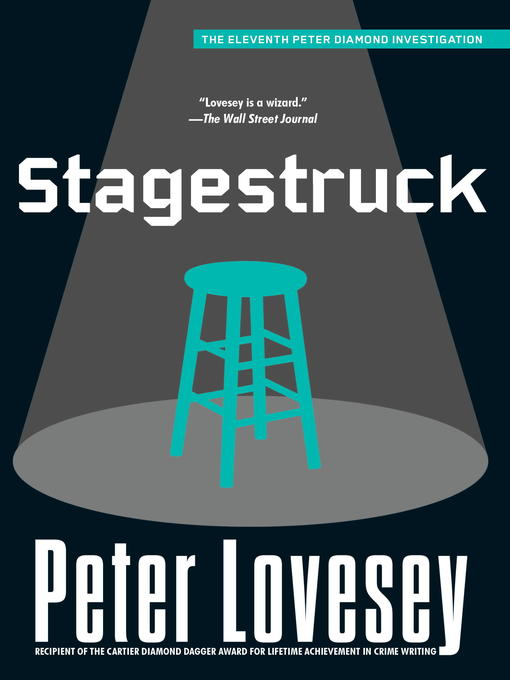 Title details for Stagestruck by Peter Lovesey - Available