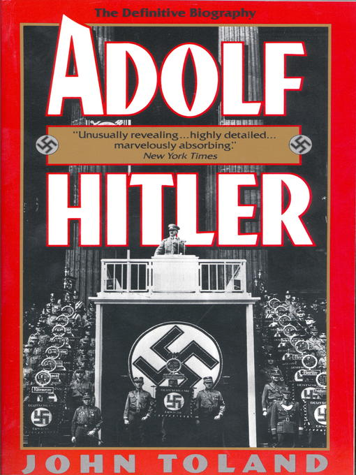 Title details for Adolf Hitler by John Toland - Available