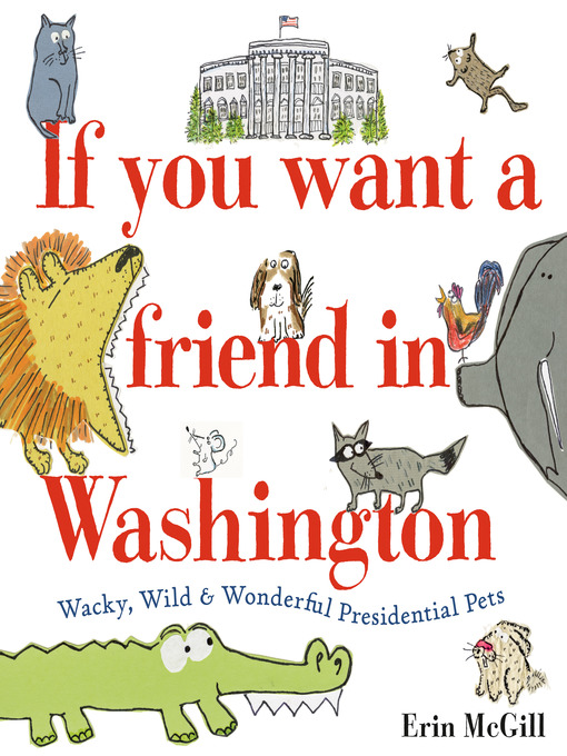 Title details for If You Want a Friend in Washington by Erin McGill - Available