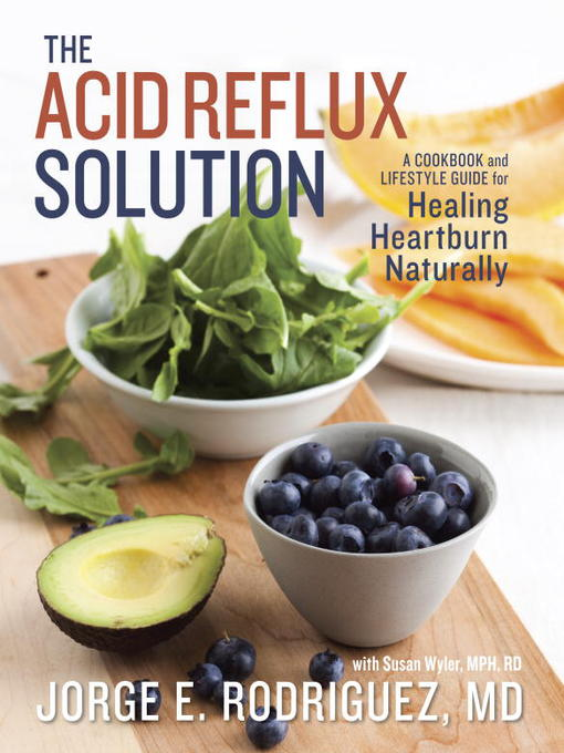 Title details for The Acid Reflux Solution by Dr. Jorge E. Rodriguez - Available
