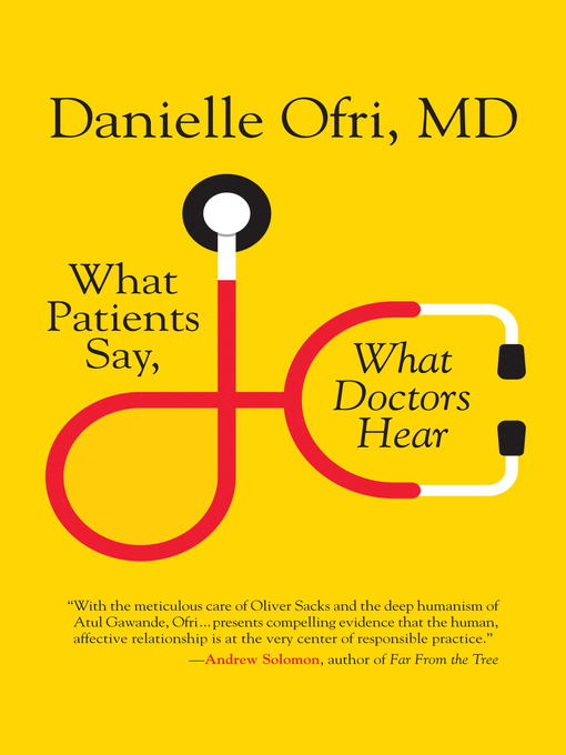 Cover of What Patients Say, What Doctors Hear