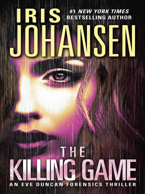 Title details for The Killing Game by Iris Johansen - Wait list