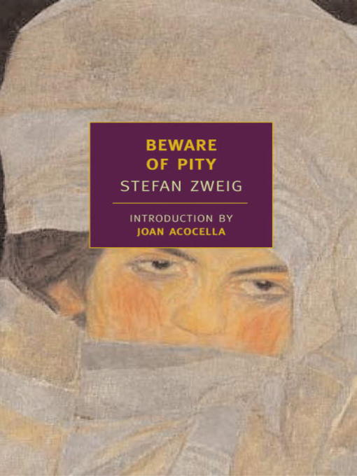 Title details for Beware of Pity by Stefan Zweig - Wait list