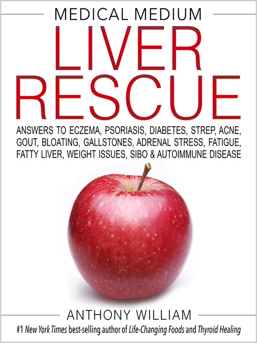 Title details for Medical Medium Liver Rescue by Anthony William - Wait list