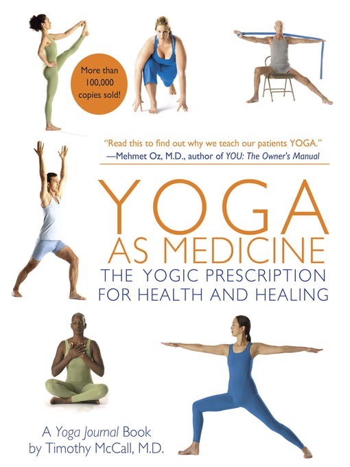 Title details for Yoga as Medicine by Yoga Journal - Available