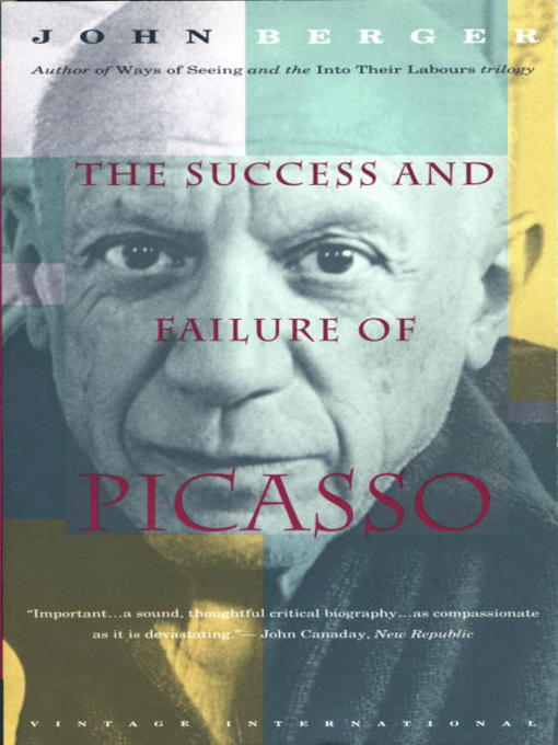 Title details for The Success and Failure of Picasso by John Berger - Wait list