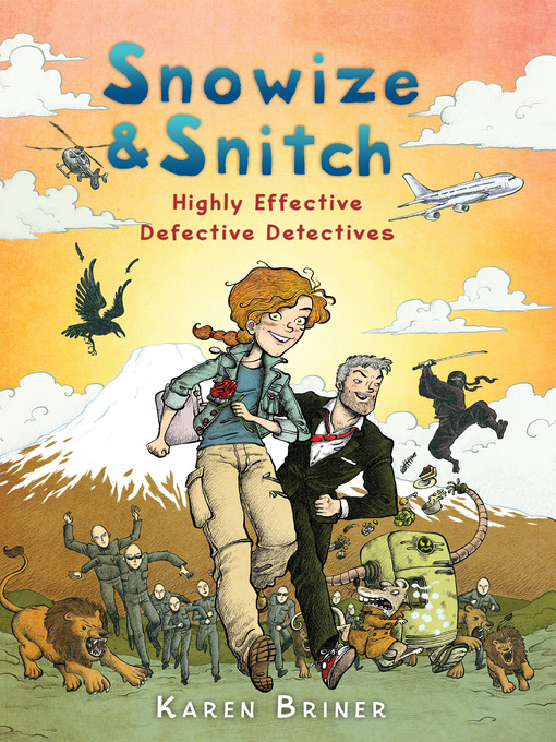Snowize & Snitch Highly Effective Defective Detectives